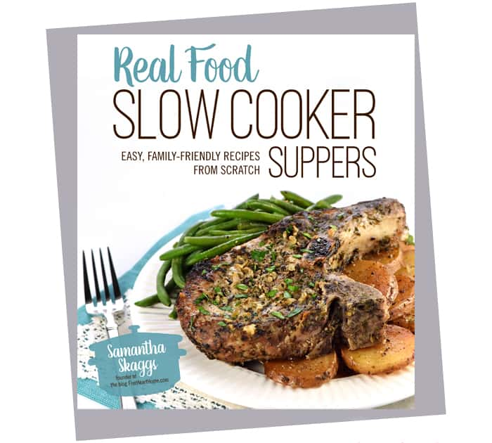 Real Food Slow Cooker Suppers Cookbook | FiveHeartHome.com