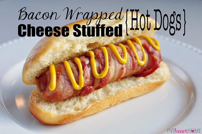 Bacon Wrapped Cheese Stuffed Hot Dogs | {Five Heart Home}