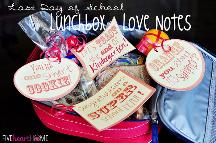 Lunchbox Love Notes Free printable for the Last Day of School
