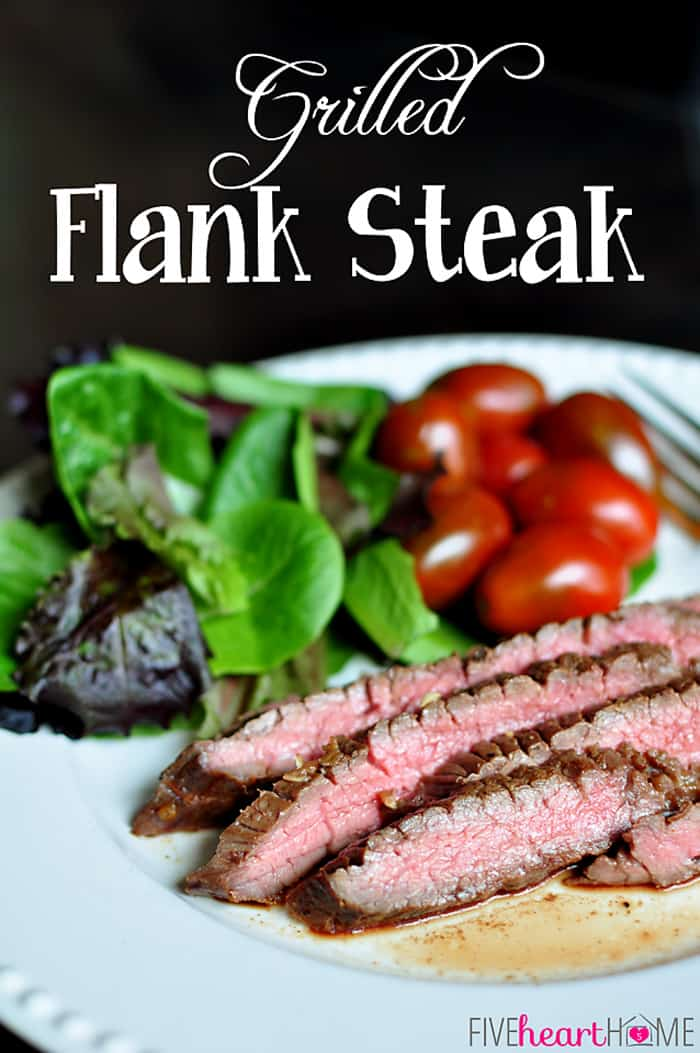 Grilled Flank Steak ~ juicy and flavorful thanks to a zippy marinade and a stint on the grill | Five Heart Home.com