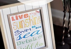 """Live in the Sunshine"" Summertime Quote ~ Free Printable"