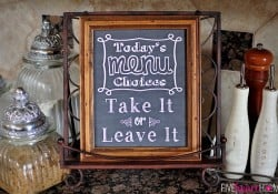 Chalkboard Art Kitchen Quote: Take It or Leave It ~ FREE PRINTABLE