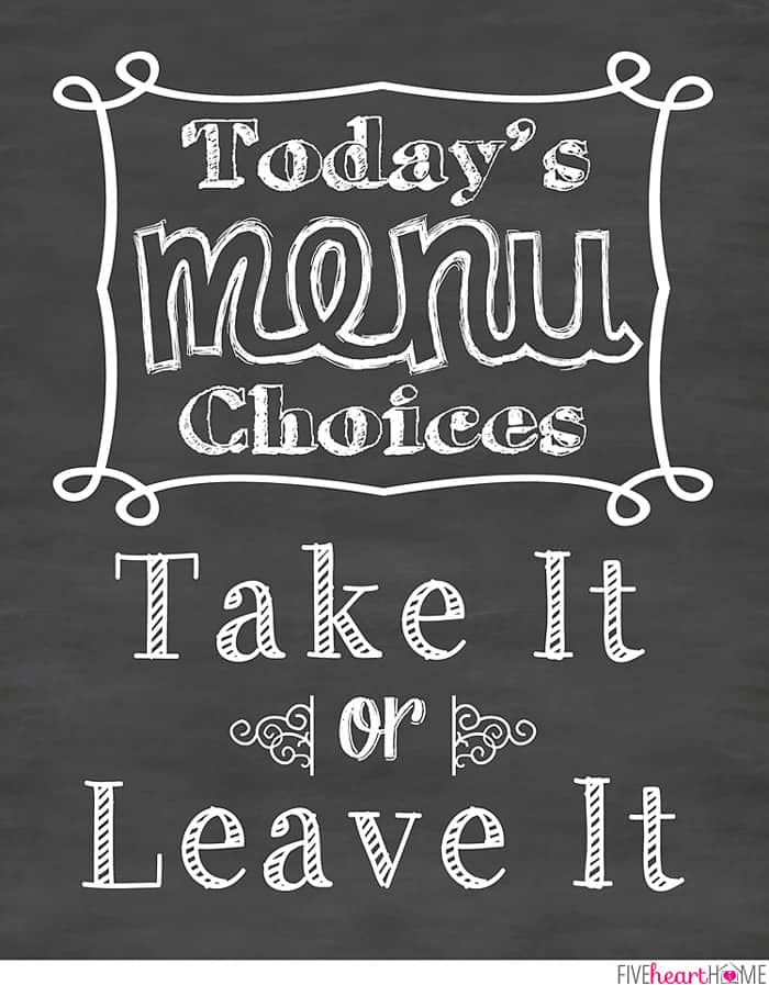 Chalkboard Art Kitchen Quote: Take It or Leave It ~ Free Printable ...
