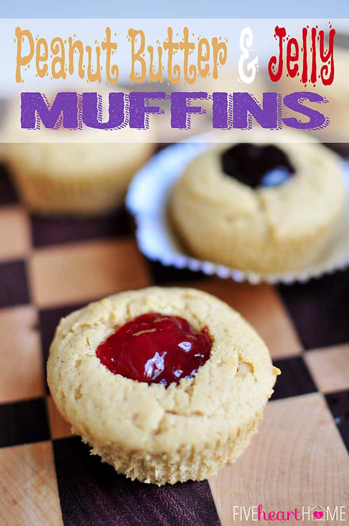 Peanut Butter and Jelly Muffins with text overlay