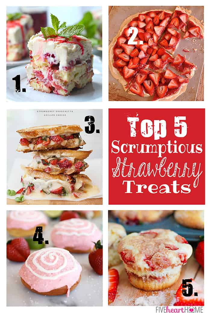 Top 5 Scrumptious Strawberry Recipes | {Five Heart Home}