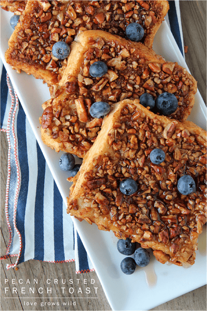 Pecan Crusted French Toast by Love Grows Wild