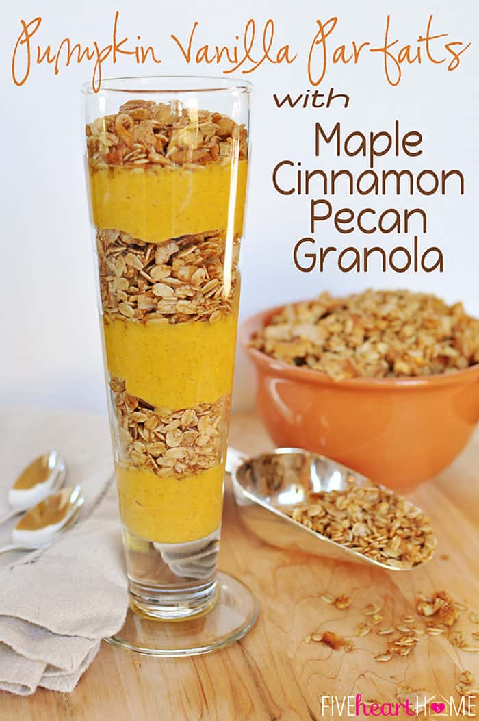 Pumpkin Vanilla Parfaits with Maple Cinnamon Pecan Granola | {Five Heart Home}
