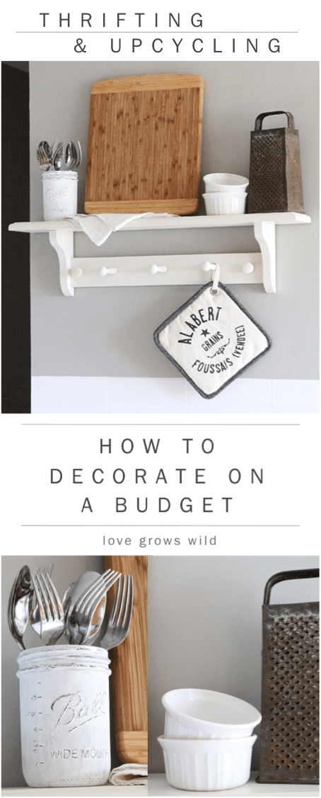 How to Decorate on a Budget by Love Grows Wild