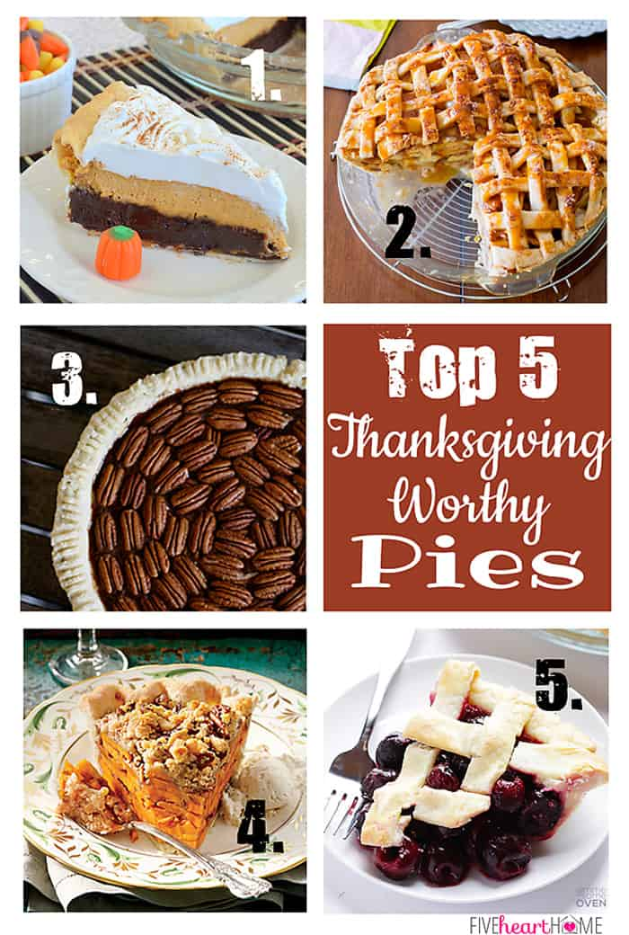 Top 5 Thanksgiving Worthy Pies ~ Pumpkin Cheesecake Brownie Pie, Salted Caramel Apple Pie, Chocolate Pecan Pie, Sliced Sweet Potato Pie, Cherry Pie | {Five Heart Home}