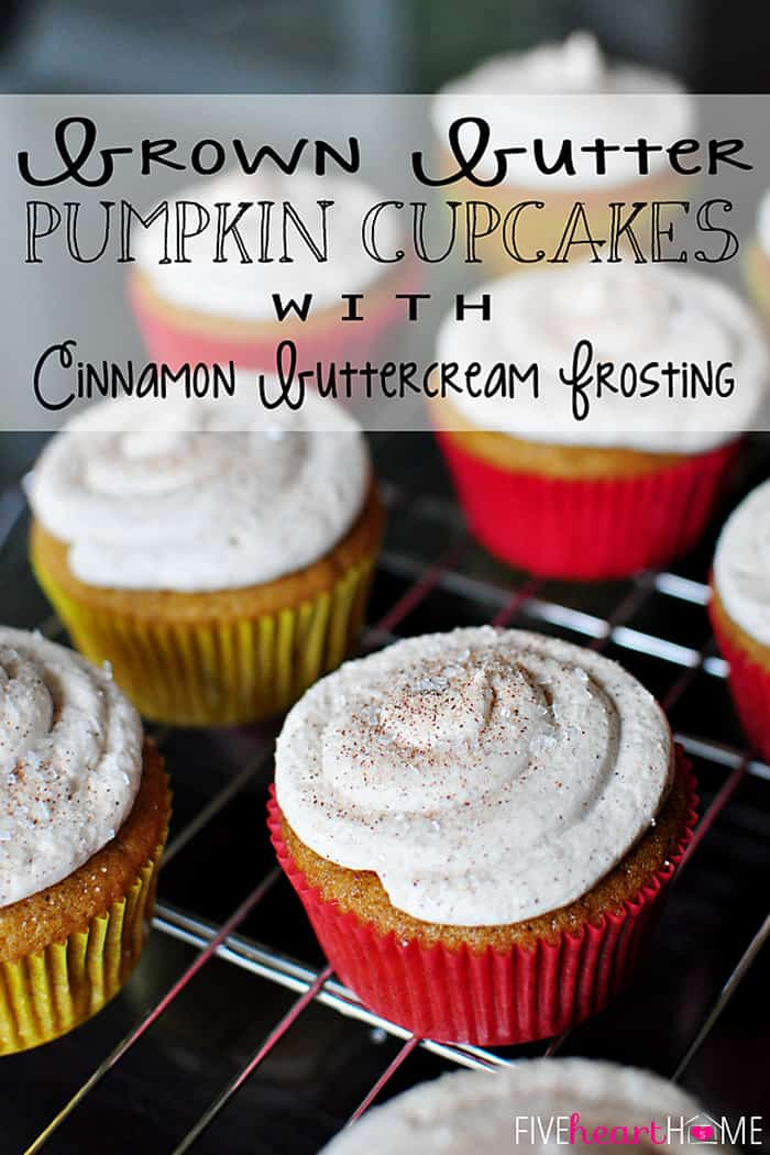 Brown Butter Pumpkin Cupcakes with Cinnamon Buttercream Frosting | {Five Heart Home}