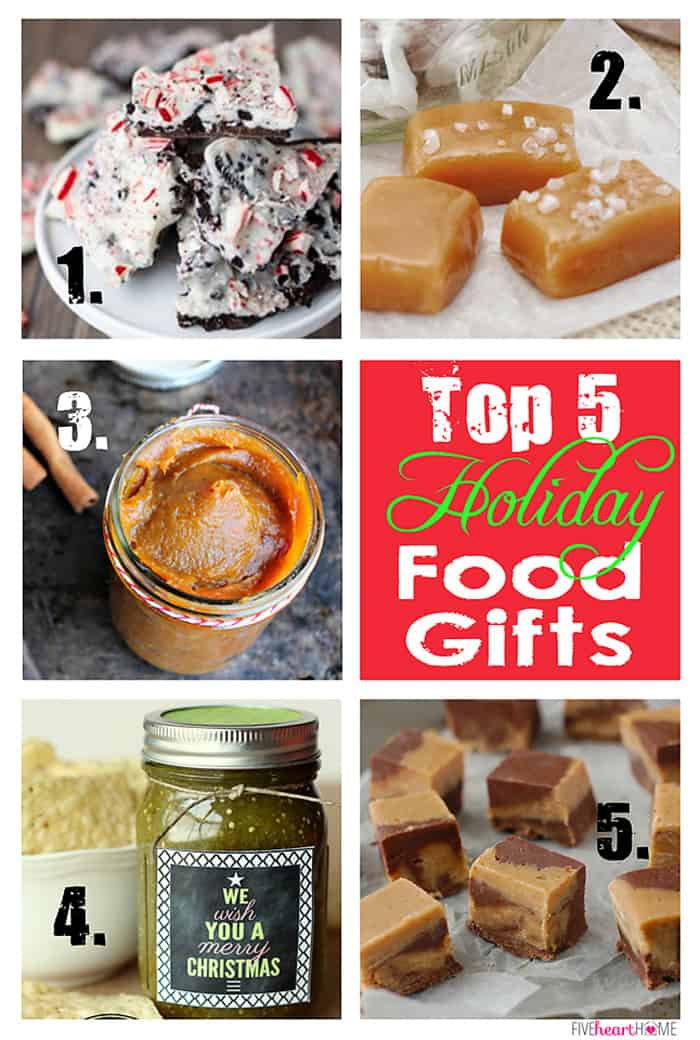 Top 5 Holiday Food Gifts ~ peppermint bark, caramels, pumpkin butter, salsa verde, and fudge | {Five Heart Home}