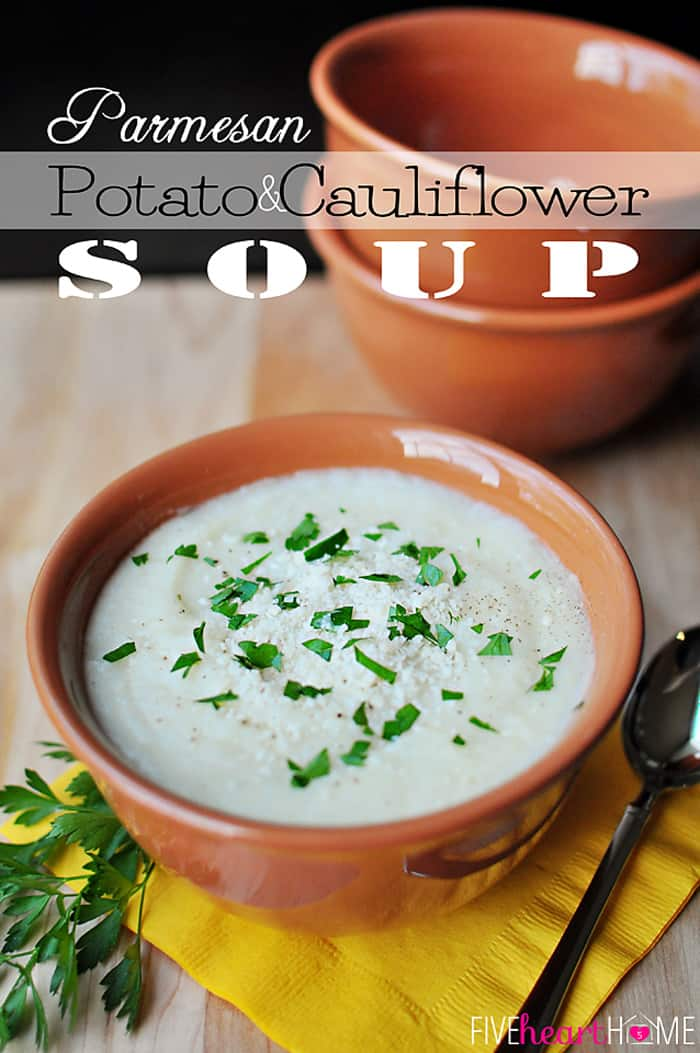 Parmesan Potato and Cauliflower Soup with Text Overlay