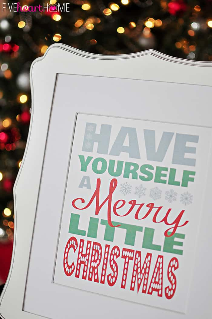 Free Christmas Printable ~ Have Yourself A Merry Little Christmas