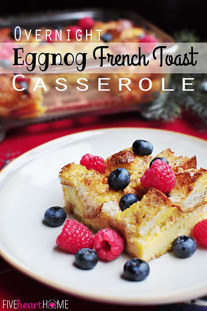 Overnight Eggnog French Toast Casserole with Text Overlay