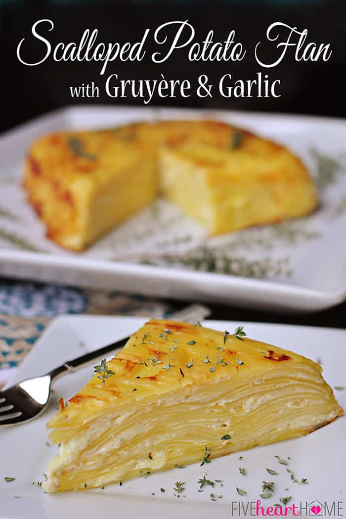 Scalloped Potato Flan with Gruyère and Garlic with Text Overlay