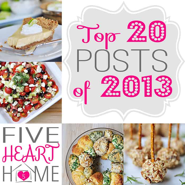 Five Heart Home's Top 20 Posts of 2013 ~ the most popular recipes of the year, plus a few fun printables thrown in!