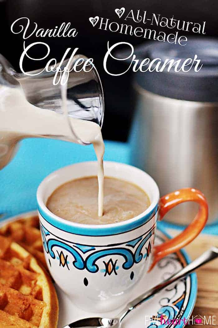 All-Natural Homemade Vanilla Coffee Creamer with Text Overlay