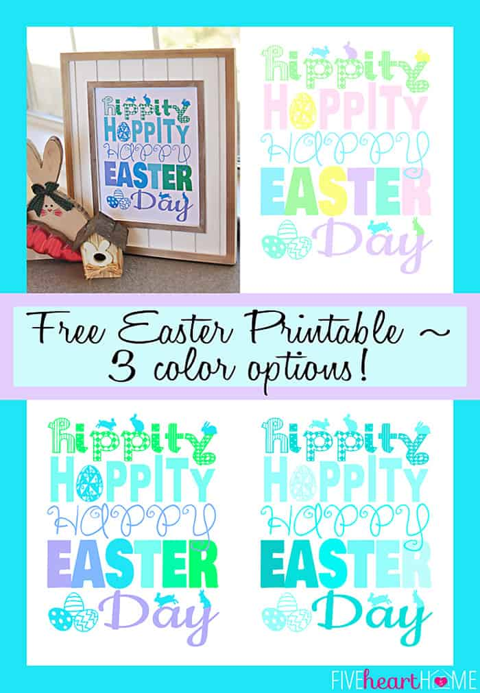 Free Easter Printable {in 3 color choices} ~ Hippity, Hoppity, Happy Easter Day!   FiveHeartHome.com