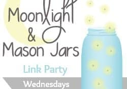 Moonlight & Mason Jars Link Party ~ Wednesdays at 5 p.m. CST at FiveHeartHome.com