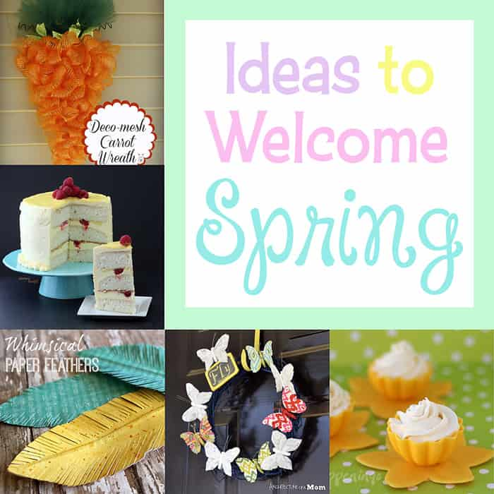 Ideas to Welcome Spring