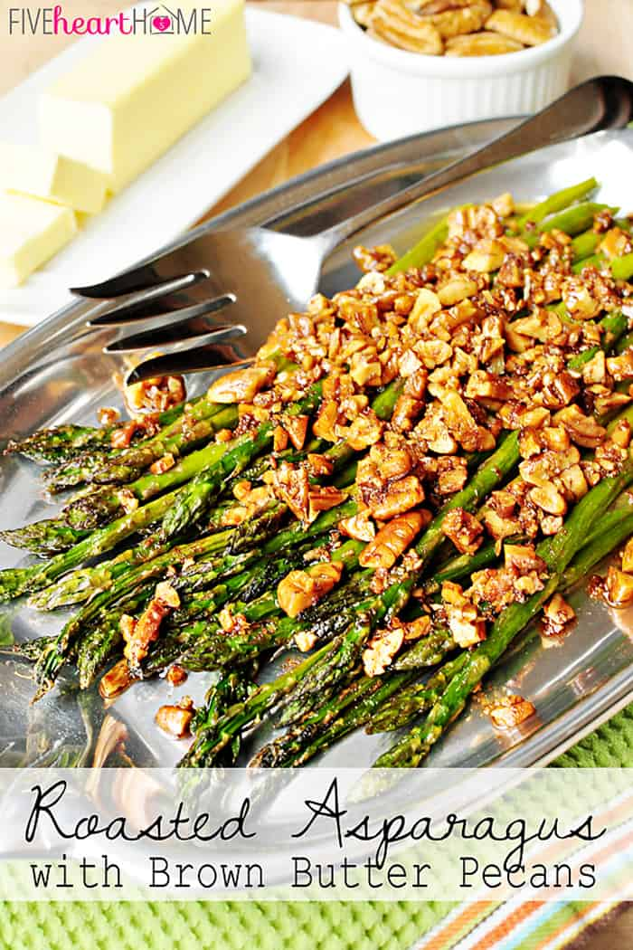 Roasted Asparagus with Brown Butter Pecans ~ a delicious spring side dish that would be perfect for Easter | FiveHeartHome.com