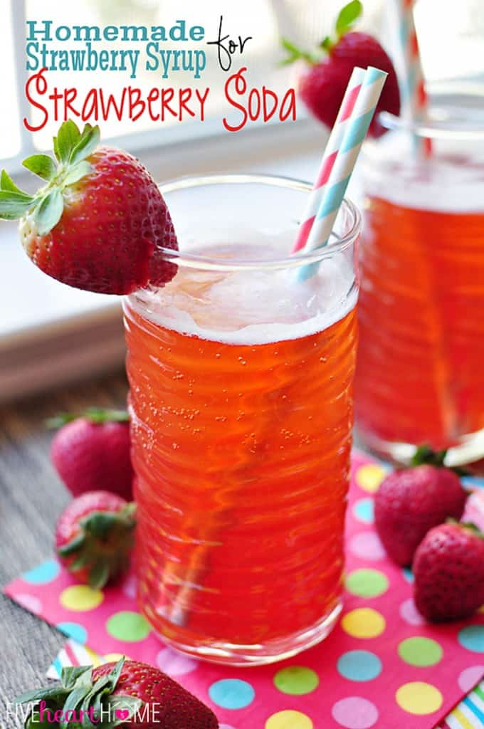 Homemade Strawberry Syrup for Strawberry Soda with Text Overlay