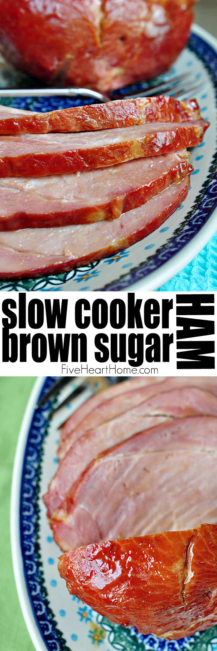 Slow Cooker Brown Sugar Ham ~ an effortless way to cook your holiday ham in the crock pot with a glaze of pineapple juice, brown sugar, balsamic vinegar, Dijon, and honey...perfect for Christmas or Easter! | FiveHeartHome.com