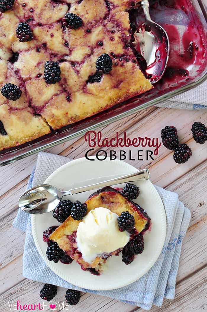 Easy Homemade Blackberry Cobbler aerial view with text overlay