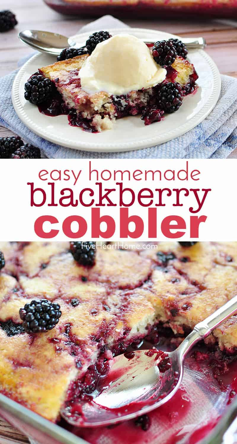 Easy Homemade Blackberry Cobbler collage with text