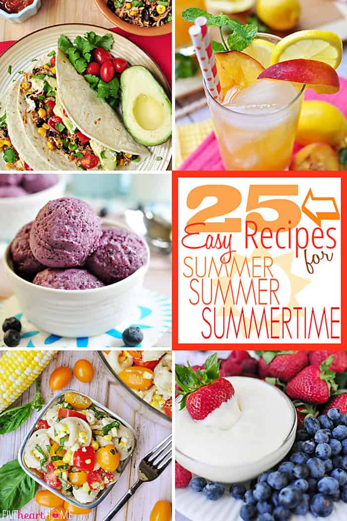 25 Quick and Easy Summer Recipes | FiveHeartHome.com for JustAGirlAndHerBlog.com