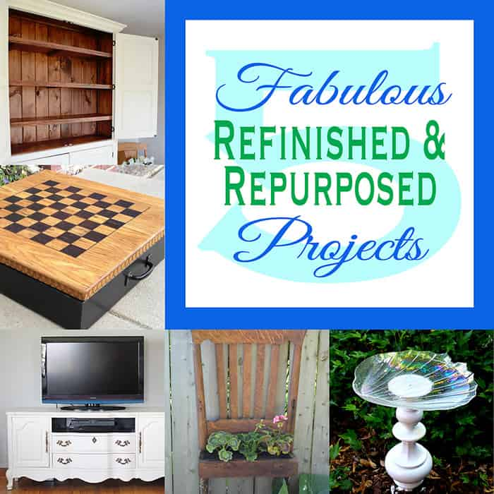 5 Fabulous Refinished & Repurposed Projects