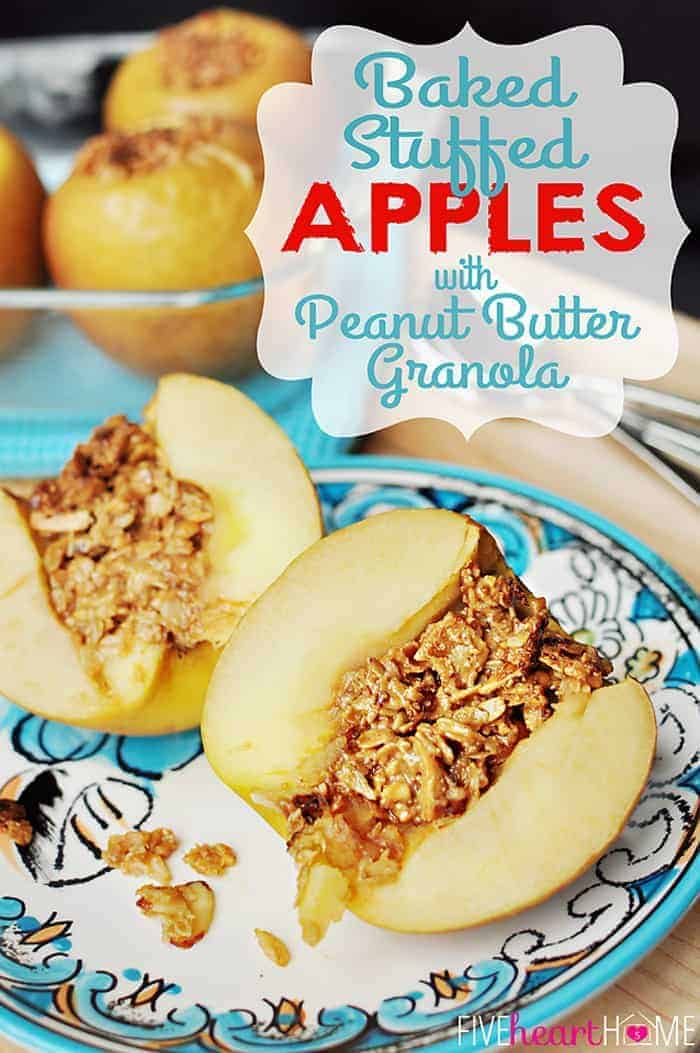 Baked Stuffed Apples with Peanut Butter Granola with Text Overlay