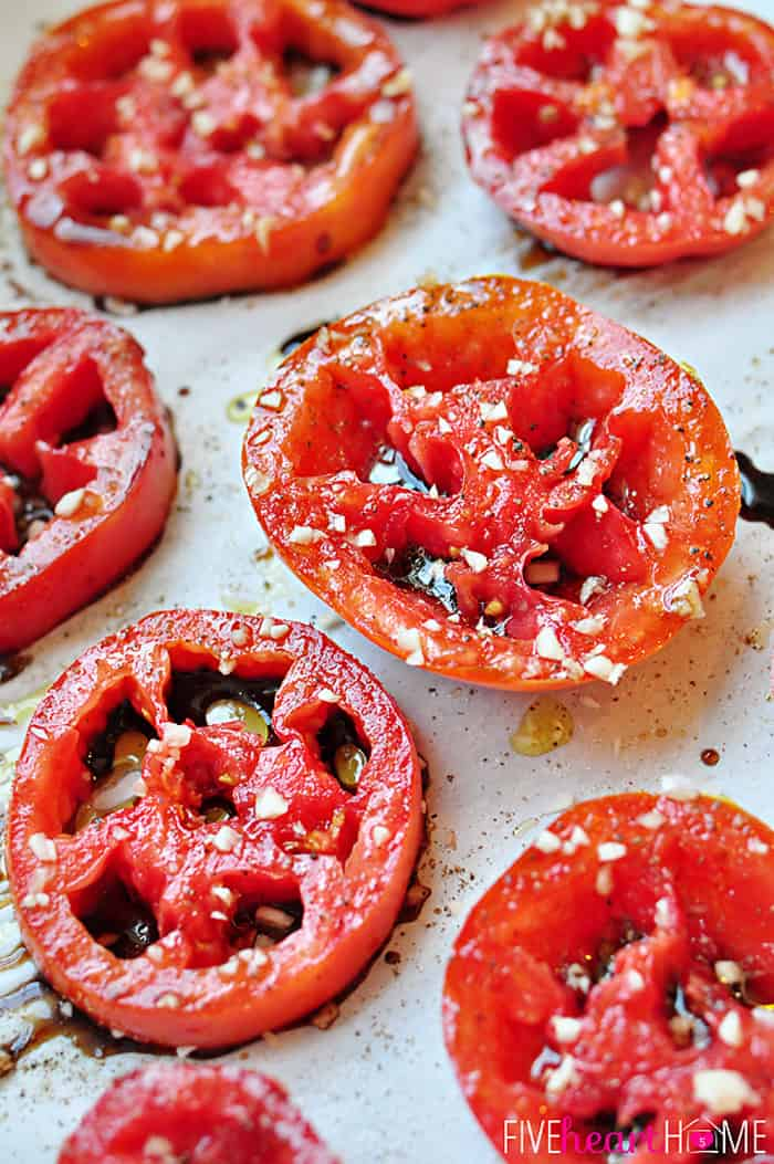 Balsamic Roasted Tomatoes ~ garden-fresh tomatoes are drizzled with garlic, balsamic vinegar, and seasonings then roasted until caramelized | FiveHeartHome.com