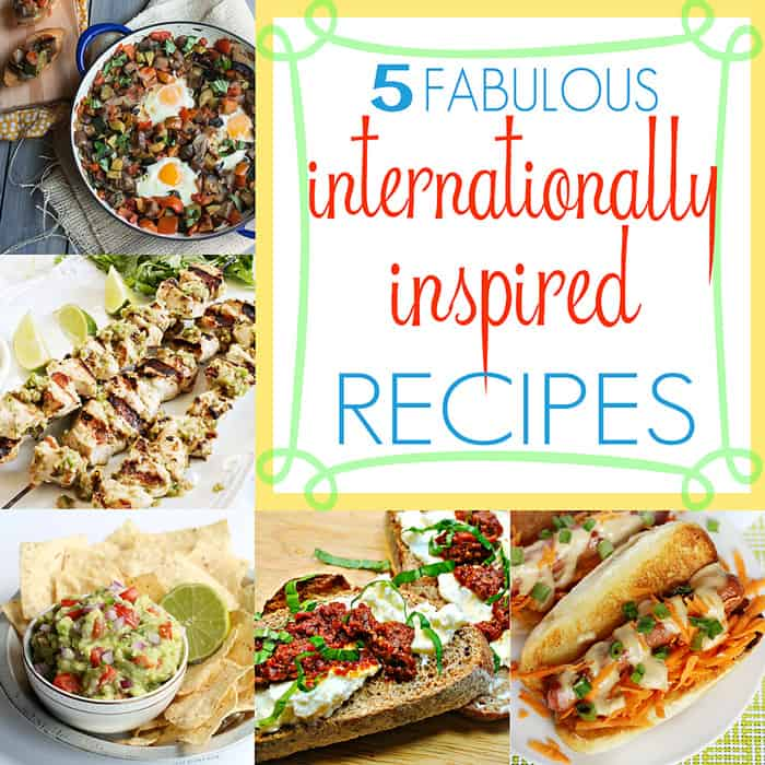5 Fabulous Internationally Inspired Recipes | Moonlight and Mason Jars Link Party