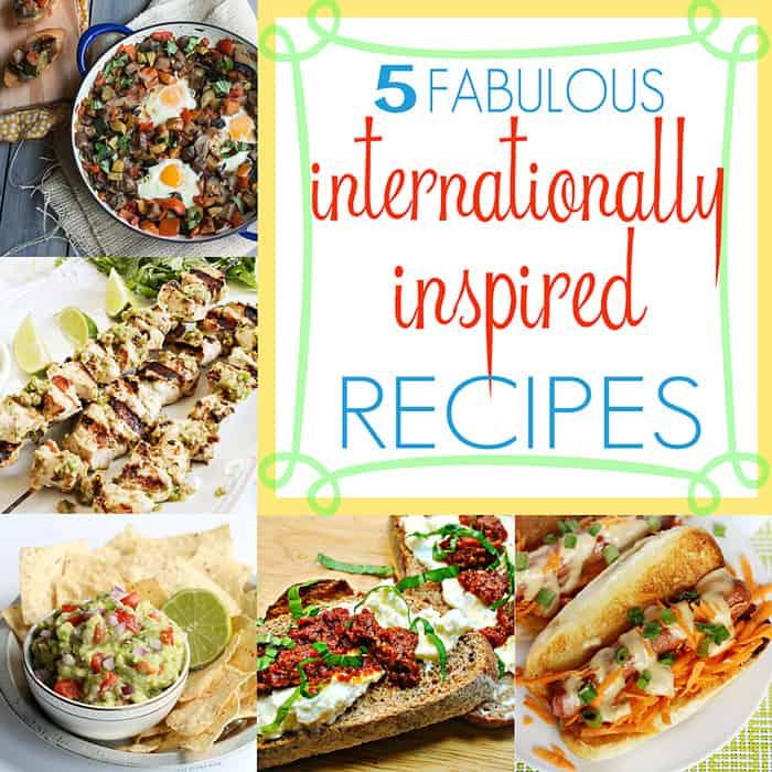 5 Fabulous Internationally Inspired Recipes | Moonlight and Mason Jars Link Party