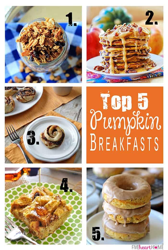 Top 5 Pumpkin Breakfast Ideas ~ granola, pancakes, sweet rolls, baked French toast, donuts, and more pumpkin recipes! | FiveHeartHome.com