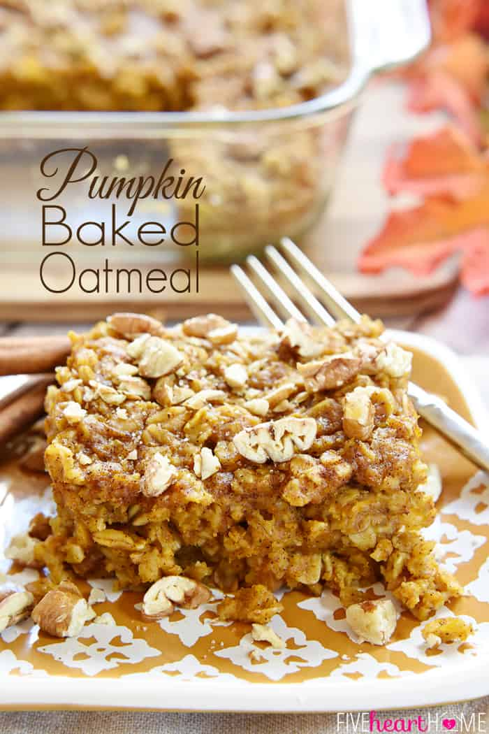 Pumpkin Baked Oatmeal with Maple and Pecans with Text Overlay