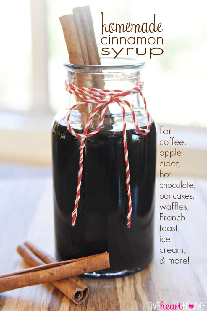 Homemade Cinnamon Syrup ~ all-natural, 5-minute recipe perfect for enhancing coffee, apple cider, hot chocolate, pancakes, waffles, French toast, ice cream, and more; can be used to create copycat Starbucks Cinnamon Dolce Latte or Caramel Apple Spice Cider | FiveHeartHome.com