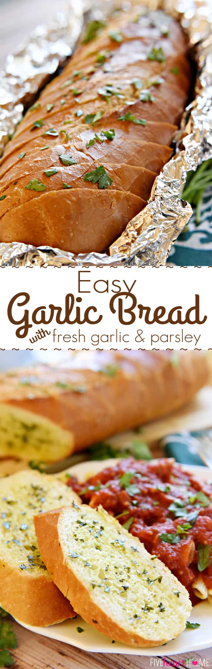 Garlic Bread with Fresh Garlic and Parsley Collage with Text Overlay