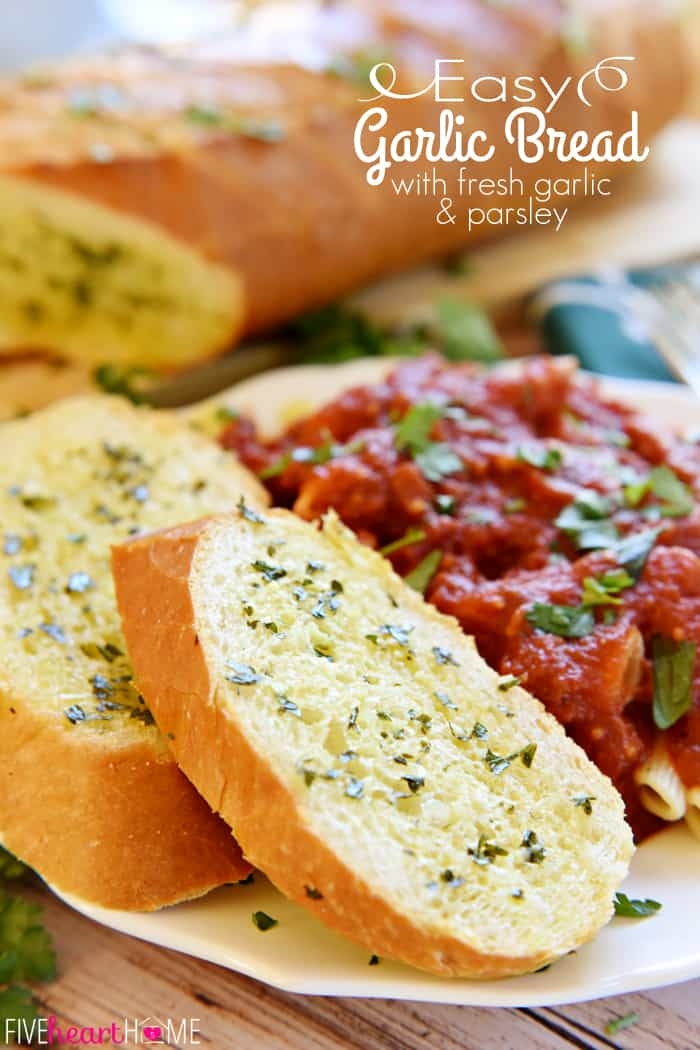 Garlic Bread with Fresh Garlic and Parsley with Text Overlay