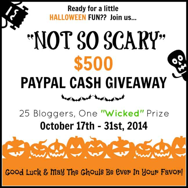 """Not So Scary"" Halloween Giveaway ~ $500 Paypal CASH! (ends October 31, 2014) 