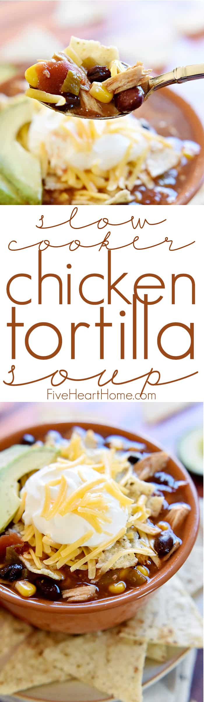 Slow Cooker Chicken Tortilla Soup ~ this effortless, hearty, taco-seasoned soup is brimming with chicken, beans, and corn and topped with crushed tortilla chips, sour cream, and grated cheddar...sure to become a fall and winter favorite! | FiveHeartHome.com via @fivehearthome