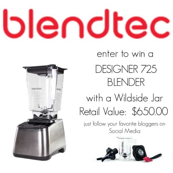 Blendtec Giveaway ~ enter for your chance to win a Designer 725 Blender, valued at $650!