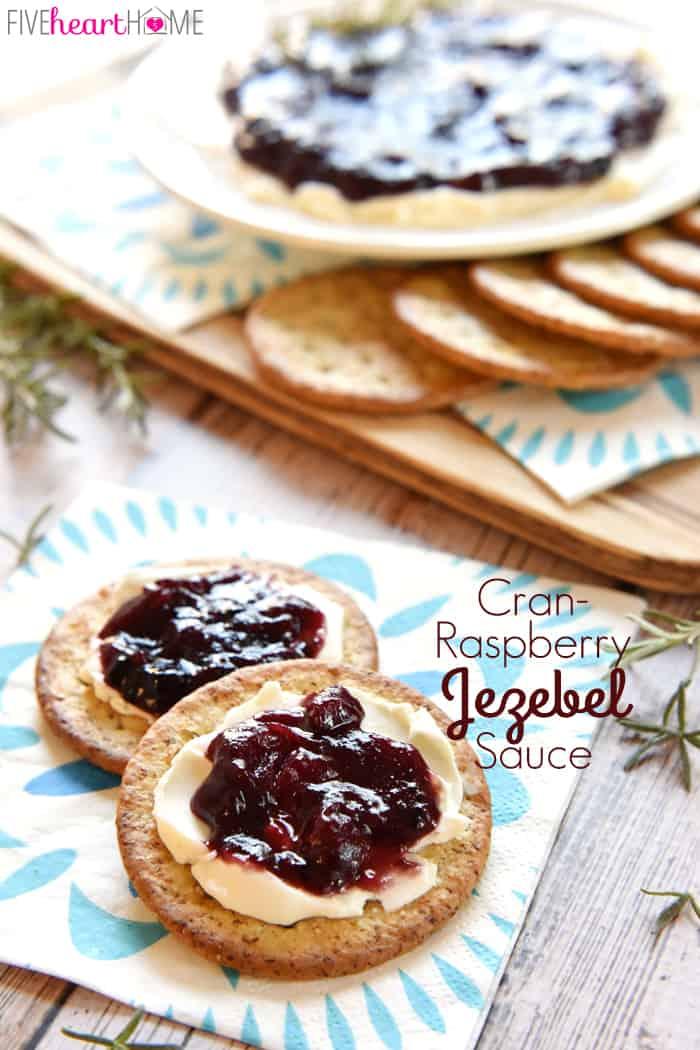Cran-Raspberry Jezebel Sauce with Text Overlay