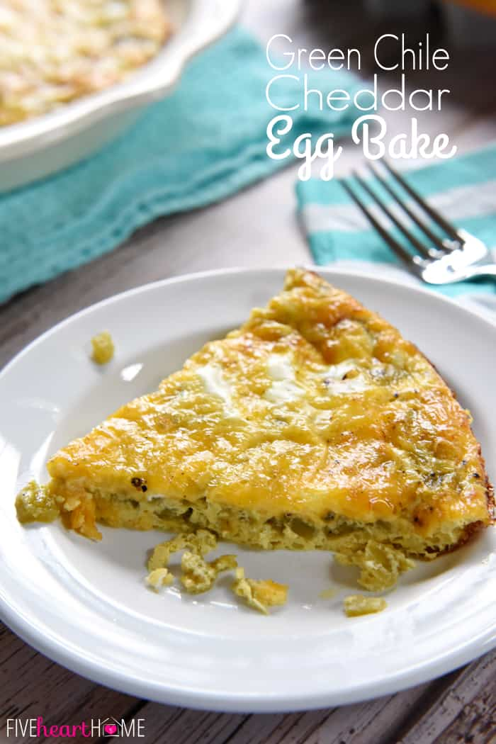 Green Chile Cheddar Egg Bake with text overlay.