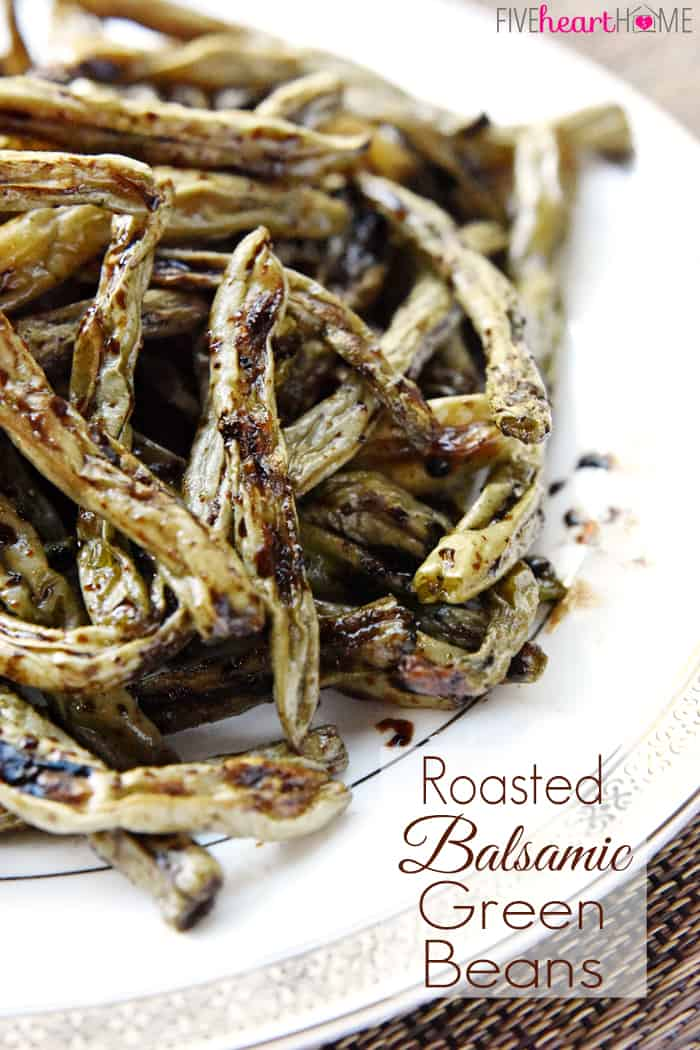 Roasted Balsamic Green Beans with Text Overlay