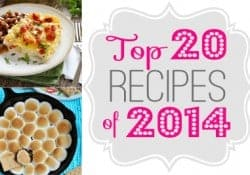 Five Heart Home's Top 20 Recipes of 2014