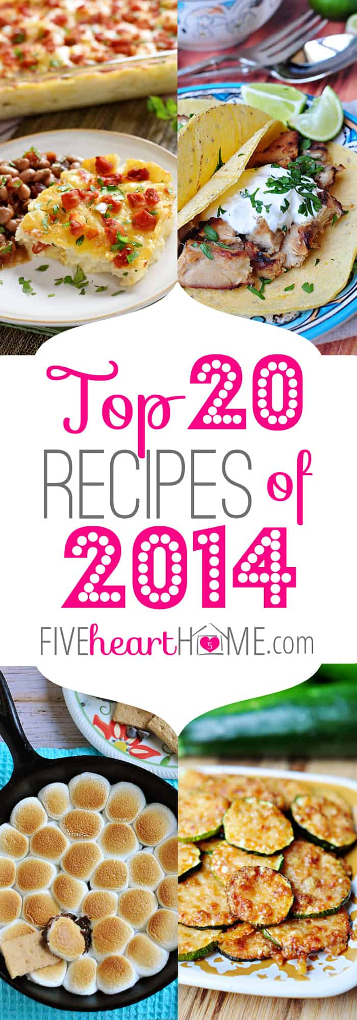 Five Heart Home's Top 20 Recipes of 2014 ~ a round-up of the year's most popular recipes | FiveHeartHome.com