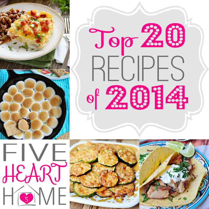 Five Heart Home\'s Top 20 Recipes of 2017