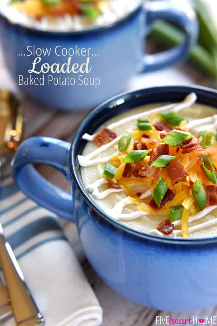 Slow Cooker Loaded Baked Potato Soup with text overlay.